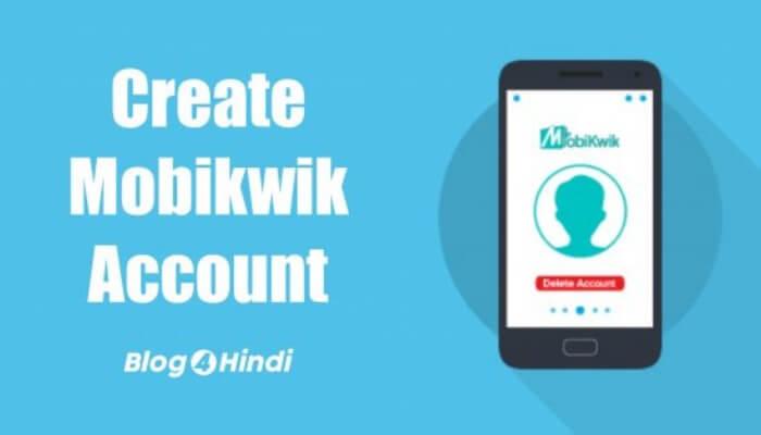 Mobikwik Account Kaise Banaye