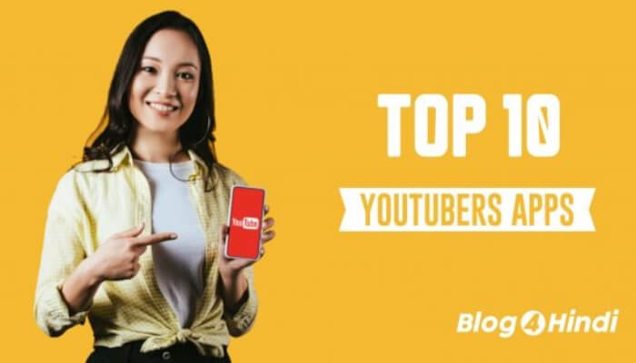 Top 10 Youtubers Apps for Android