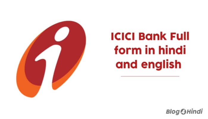 Icici bank ka full form