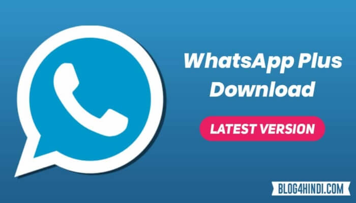WhatsApp Plus Download Latest Version