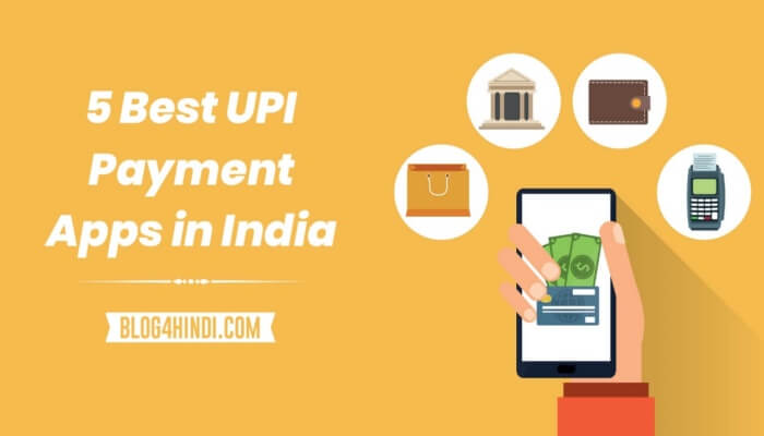Best upi payment apps in india