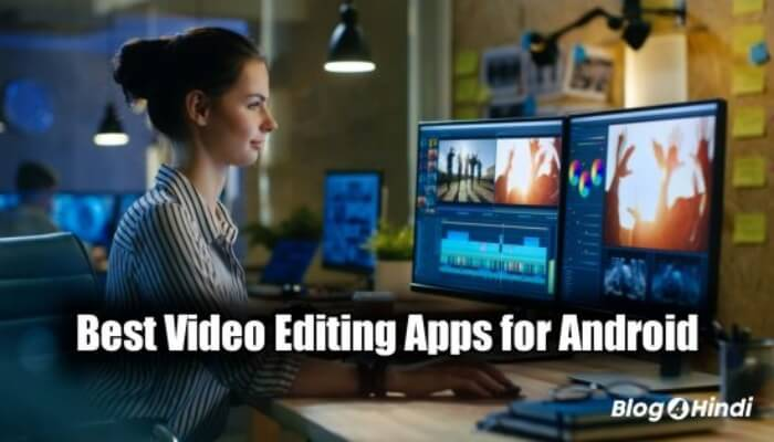 Best Android Video Editing App in Hindi