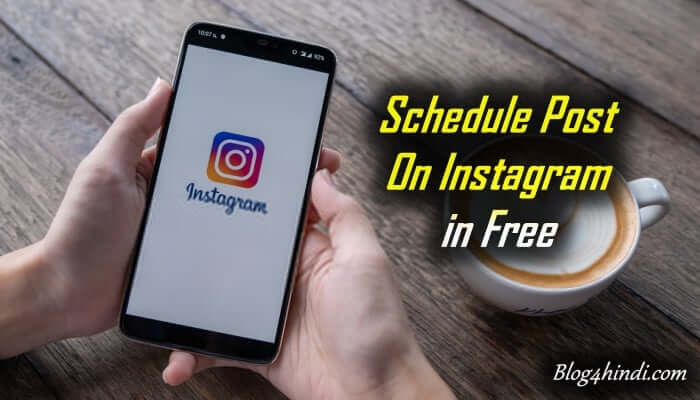 How to Schedule Post on Instagram in Hindi