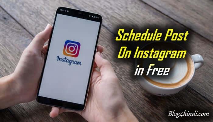 Instagram Post Schedule Kaise Kare
