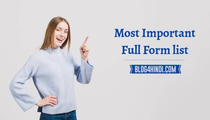 Most Important Full Form list