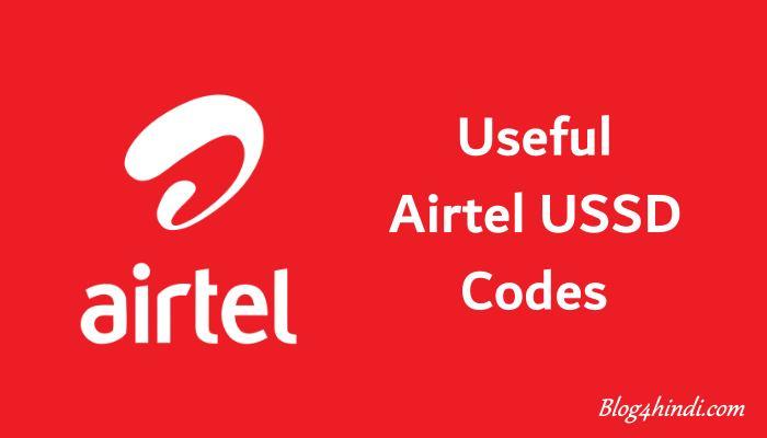 Airtel USSD Codes List for Airtel User
