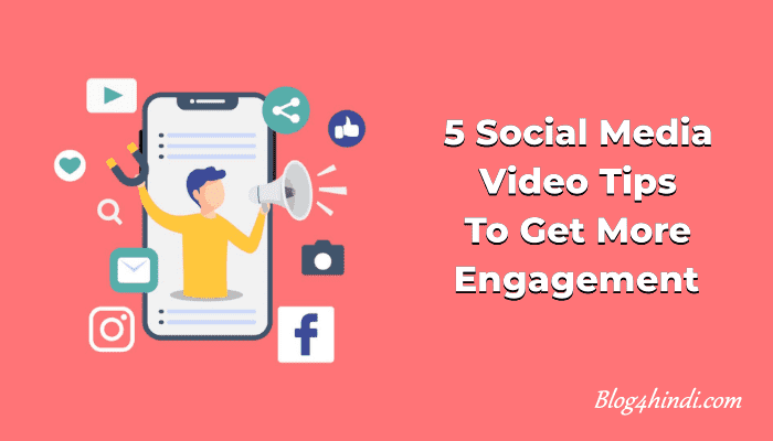 5 Social Media Video Tips to Get More Engagement